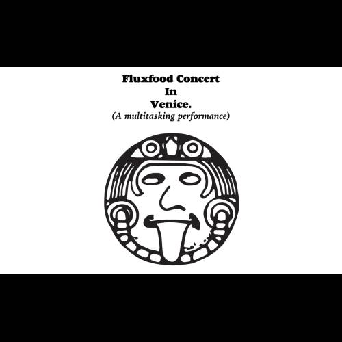 Fluxfood Concert in Venice. A multitasking performance