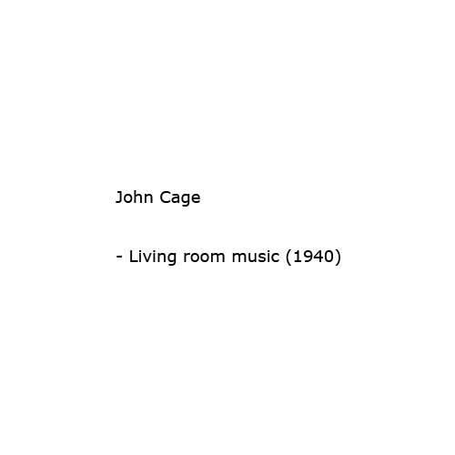 Fondazione Bonotto Cage John Living Room Music