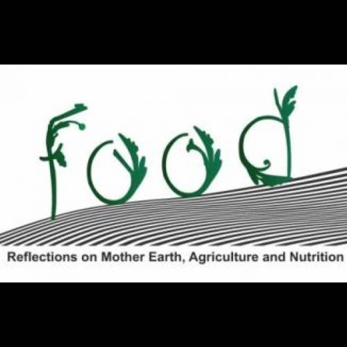 FOOD.Reflections on Mother Eart, Agricolture and Nutrition.